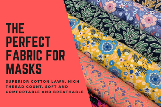 The best fabric for masks - pima cotton lawn
